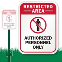 Restricted Area, Authorized Personnel Only with Graphic Sign