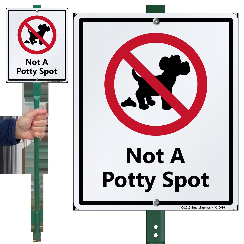 not a potty spot lawnboss sign sku k2 0636